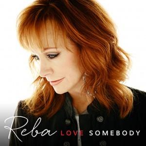 1035x1035-Reba_LoveSomebody_Cover
