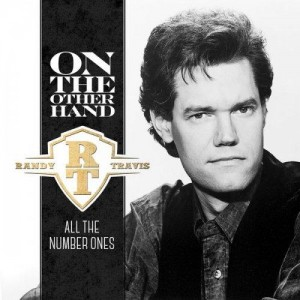 Randy-Travis-2015-On-Other-Hand-All-Number-Ones